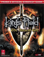 King's Field - The Ancient City : Prima's Official Strategy Guide de Steve Honeywell