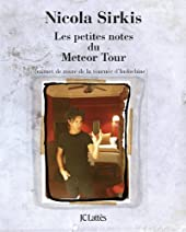 Les petites notes du Météor Tour de Nicola Sirkis