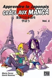 Apprendre le japonais grâce aux manga T01