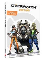 Guide officiel Overwatch - Introduction à l'univers du jeu de Terra Winters