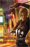 Buffy T03 - Les loups sont à nos portes