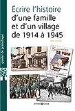 Ecrire l'histoire d'une famille et d'un village de 1914 à 1939