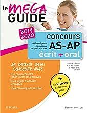 Le Méga-Guide - Concours Aide-soignant et Auxiliaire de puériculture 2019/2020 - Ecrit + Oral. Avec planning de révision et vidéos d'entretiens avec le jury de Jacqueline Gassier