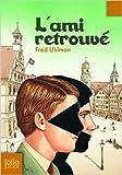 L'ami retrouvé de Fred Uhlman,Léo Lack (Traduction) ( 21 août 2014 ) - 21/08/2014