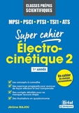 Electrocinétique 2 MPSI, PCSI, PTSI,TSI1, ATS - 1re Année