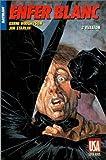 Batman - Enfer blanc, tome 3 - Evasion