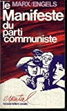Manifeste du parti communiste... - Messidor : Editions sociales - 01/01/1987