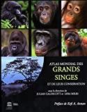 Atlas mondial des grands singes et de leur conservation