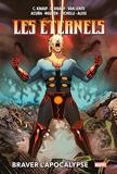 Les Eternels - Braver l'Apocalypse