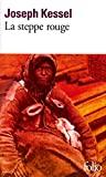 La steppe rouge - Format Kindle - 6,49 €