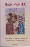 Entrer dans le mystère de Jésus - Novalis - 01/01/2005