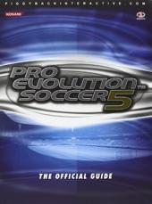 Pro Evolution Soccer 5 - The Official Guide de James Price QC