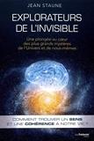 Explorateurs de l'invisible - Une plongée au coeurdes plus grands mystères de l'Univers et de nous-m