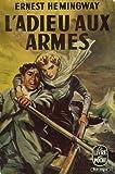 L'adieu aux armes - Le livre de poche / Gallimard