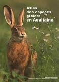 Atlas Des Especes Gibiers En Aquitaine