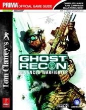 Tom Clancy's Ghost Recon Advanced Warfighter - Prima Official Game Guide de David Knight