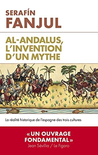 Al Andalous, l'invention d'un mythe