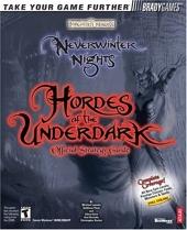 Neverwinter Nights? - Hordes of the Underdark? Official Strategy Guide de Michael Lummis
