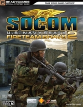 SOCOM U.S. Navy SEALs Fireteam Bravo 2 Official Strategy Guide de BradyGames