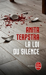 La Loi du silence d'Anita Terpstra