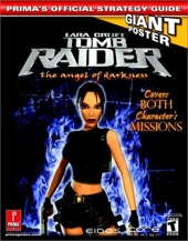 Lara Croft Tomb Raider - The Angel of Darkness : Prima's Official Strategy Guide de Prima Temp Authors