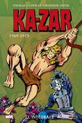 Ka-zar - L'intégrale 1969-1973 (T01) de Stan Lee