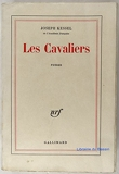 Les Cavaliers - Editions Gallimard - 13/12/1967