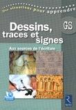 Dessins, traces et signes (+ DVD)