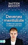 Devenez mentaliste (Développement personnel) - Format Kindle - 6,99 €