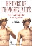 HISTOIRE DE L'HOMOSEXUALITE. De l'Antiquité à nos jours