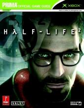 Half-Life 2 (Xbox) - Prima Official Game Guide de David Hodgson