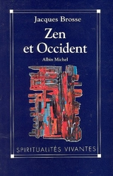 Zen et Occident de Jacques Brosse