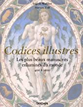 Codices illustrés - Les Plus beaux manuscrits du monde d'Ingo F. Walther