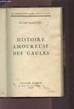 Histoire Amoureuse Des Gaules. - Nilsson
