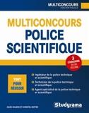 Multiconcours police technique et scientifique - Agent spécialisé de la police technique et scientifique, technicien...