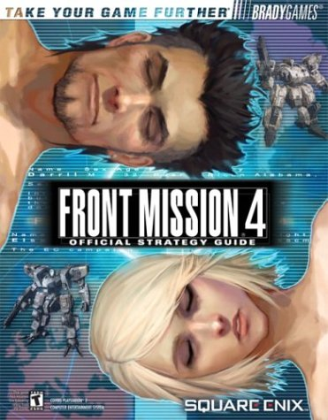 Front Mission® 4 Official Strategy Guide