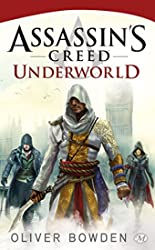 Assassin's Creed, Tome 8 - Assassin's Creed Underworld d'Oliver Bowden