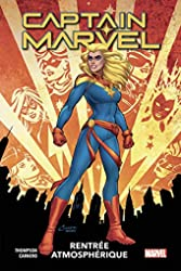 Captain Marvel Tome 1 - Rentrée Atmosphérique de Kelly Thompson