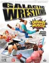 Galactic Wrestling? - Featuring Ultimate Muscle? Official Strategy Guide de Keith Kolmos