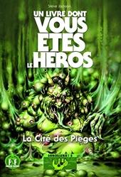 La Cite Des Pieges - Un Livre Dont Vous Etes Le Heros - Sorcellerie ! 2 de Steve Jackson