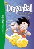Dragon Ball 06 - Les disciples - Hachette Jeunesse - 08/06/2011