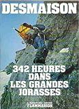 342 heures dans les grandes jorasses - Flammarion - 1974