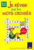 Je Revise Mots Croises 8/9 Ans - Retz - 31/10/1997