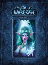 World of Warcraft - Chroniques volume 3 de Chris Metzen