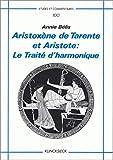 Aristoxène de Tarente et Aristote. Le Traité d'harmonique