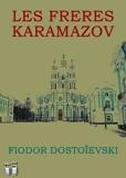 Les Frères Karamazov (Annoté) - Format Kindle - 2,61 €