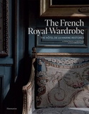 The French Royal Wardrobe - The Hotel De La Marine Restored