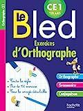 Cahier Bled Exercices D'Orthographe CE1 - Hachette Éducation - 14/01/2015