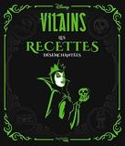 Disney Villains Les recettes désenchantées