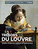 Trésors du Louvre - Chefs-d'oeuvre connus et méconnus